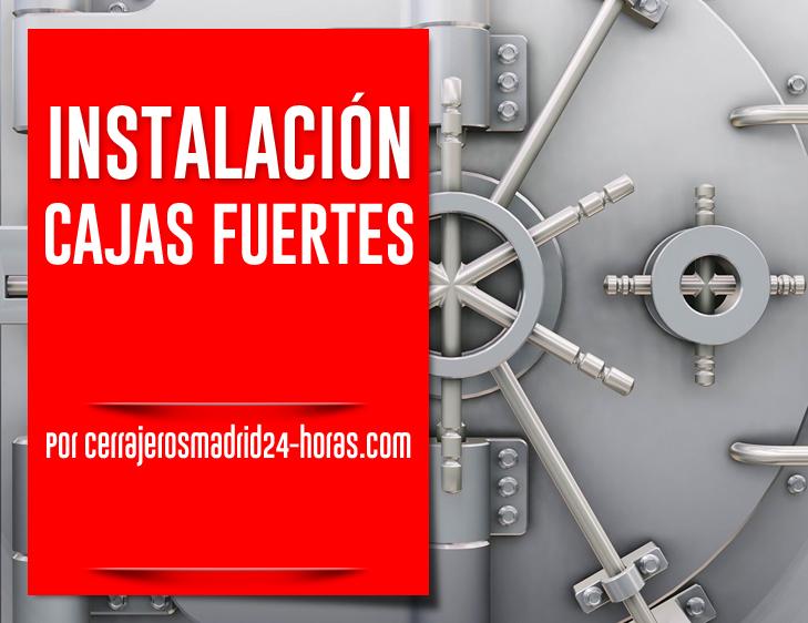 Instalación de Cajas Fuertes en Madrid